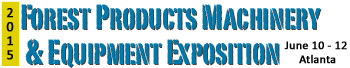 Forest Products Machinery and Equipment Expo